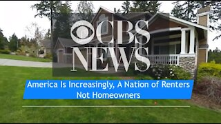 America Is Increasingly, A Nation of Renters