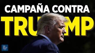 Especial: Los 4 años de campaña contra Trump | Al Descubierto