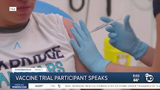 San Diego vaccine trial participant speaks out experience