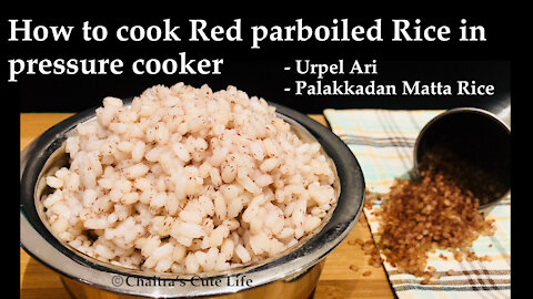 How to cook Red Parboiled Rice in pressure cooker /Red Par Boiled Rice/