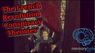 The French Revolution 'Conspiracy Theories': Why Are They Still Important?