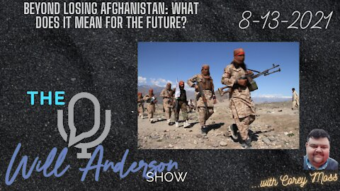 Beyond Losing Afghanistan: What Does It Mean For The Future?