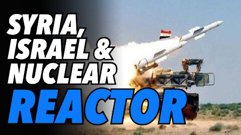 Syria missile nuclear reactor near miss. Israel retaliates