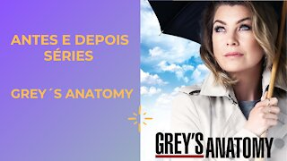 Before and After Grey´s Anatomy