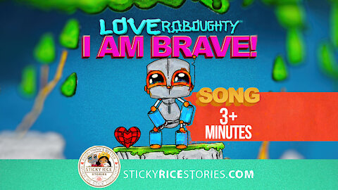 """Teach your kids how to """"BE BRAVE"""" with this fun colorful music video & animation with Love Roboughty"""
