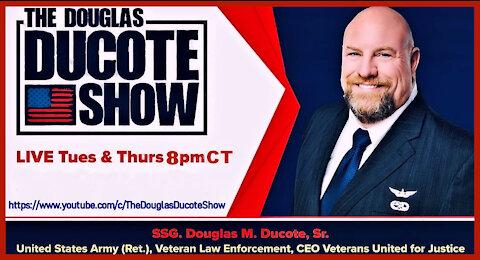 The Douglas Ducote Show (8/19/2021)