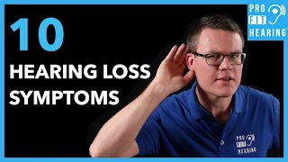 10 Hearing Loss Symptoms - See An Audiologist Today!