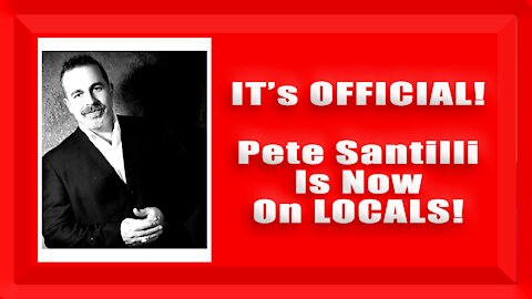 IMPORTANT ANNOUNCEMENT: Live Chat w/Pete Santilli On LOCALS @ 12NOON