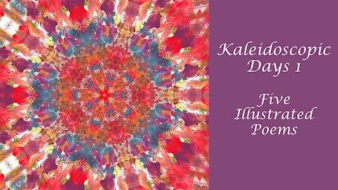 Words of Wisdom: Kaleidoscopic Days Poetry