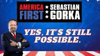 Yes, it's still possible. Sebastian Gorka on AMERICA First