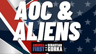 AOC and aliens. Sebastian Gorka on AMERICA First