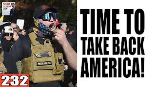 232. Time to TAKE BACK AMERICA! ft. Vish Burra