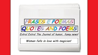 Funny news: Woman falls in love with magician! [Quotes and Poems]