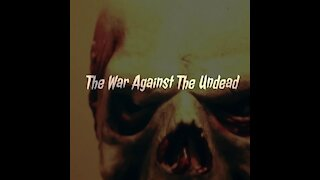 War Against The Undead