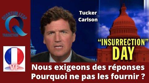 TUCKER CARLSON : NOUS EXIGEONS DES RÉPONSES !
