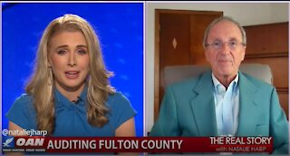 The Real Story - OAN Auditing Fulton County with Garland Favorito