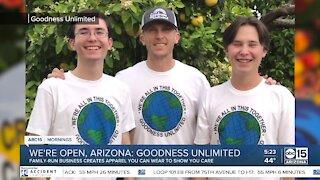 We're Open, Arizona: Goodness Unlimited