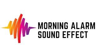 Morning Alarm Sound Effect