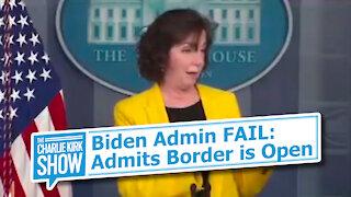 Biden Admin FAIL: Admits Border is Open