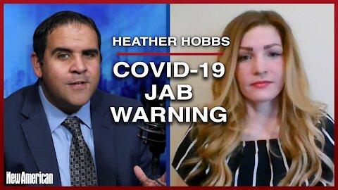 Pro-Life Speaker Heather Hobbs Warns Against COVID-19 Jab