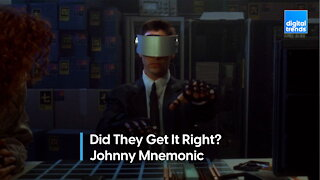 Did They Get It Right - Johnny Mnemonic