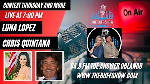 The Buff Show - Luna Lopez, Chris Quintana and Contest Thursday
