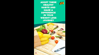 Top 3 Easy Habits That Help In Weight Loss