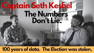 Captain Seth Keshel: The Numbers Don't Lie. The Election was STOLEN.