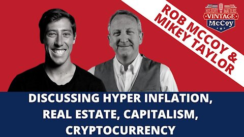Discussing Hyper Inflation, real Estate, Capitalism and Cryptocurrency