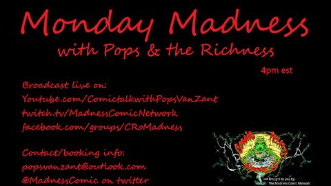 Monday Madness w/Pops & the Richness 9/13/21 4pm est