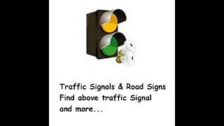 Traffic Signals & Road Signs