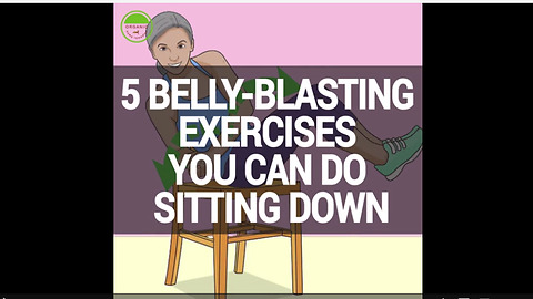 5 belly-blasting exercises you can do sitting down