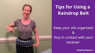 Tips for Using a Raindrop Belt