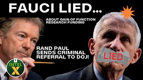 Intel X: 7.26.21: Fauci LIED! Criminal Referral Sent To DOJ