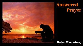 Answered Prayer - Herbert W Armstrong - Radio Broadcast