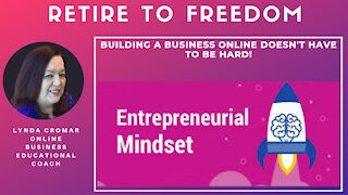 Building A Business Online Doesn't Have To Be Hard!
