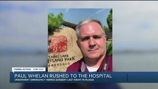 Paul Whelan undergoes emergency hernia surgery in Russia