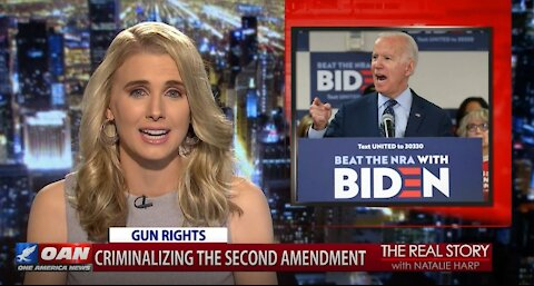 The Real Story - OANN Biden's Coming for Your Guns