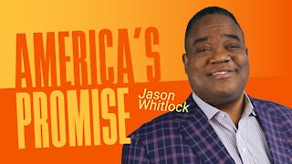 America's Promise By Jason Whitlock