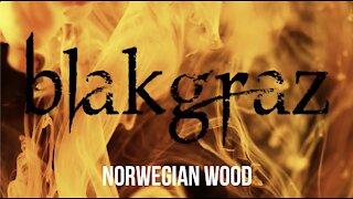 Norwegian Wood by Blakgraz