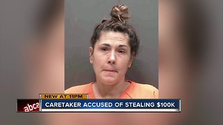 Sarasota caregiver arrested for stealing more than $100k from 96-year-old man