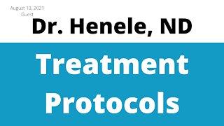 Henry Ealy, ND (aka Dr. Henele) on Treatment Protocols