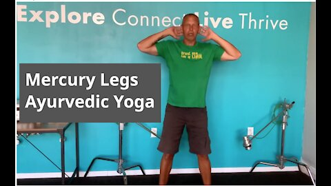 Ayurvedic Yoga | Mercury Legs