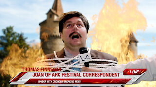 BREAKING! Joan of Arc Correspondent BURNS At The Stake!   Louder With Crowder