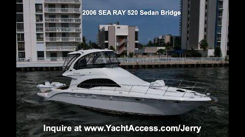 2006, SEA RAY 520 SEDAN BRIDGE - Boats for Sale