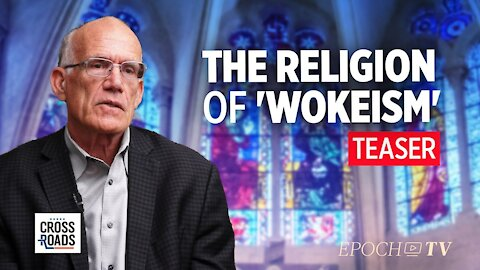 Teaser: Woke Movement Functions Like a Religion — Interview with Victor Davis Hanson
