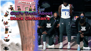 God's Truth About Black Christian's