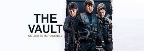 THE VAULT official movie trailer(HD) 2021