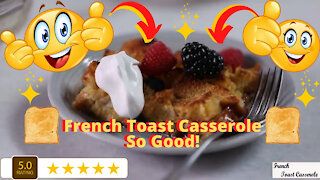 French Toast Casserole Recipe - Easy and Delicious