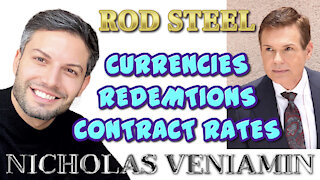 Rod Steel Discusses Currencies, Redemptions and Contract Rates with Nicholas Veniamin